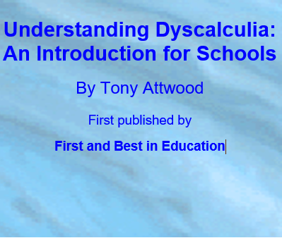 Understanding Dyscalculia: An Introduction for Schools Understanding Dyscalculia